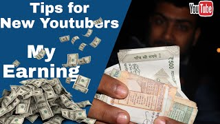 Top Tips for Youtubers 2019 My Youtube Earning Reveal