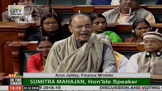 Shri Arun Jaitley's reply on the supplementary demands for grants for 2018-19 in LS