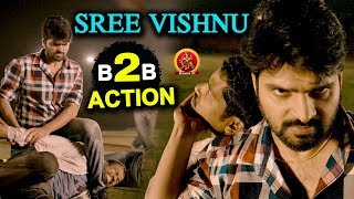 Sree Vishnu Action Scenes Back To Back - Telugu Best Action Scenes - Chitrs Shukla