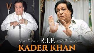 Kader Khan Passes Away At The Age Of 81 Years | RIP Kader Khan
