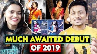 Most Awaited Bollywood Debuts Of 2019   Ananya Pandey, Ankita Lokhande, Iulia Vantur