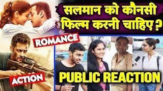 ACTIOV VS ROMANCE | Which Movie Salman Should Do ? | PUBLIC REACTION