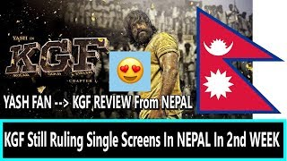KGF Craze In NEPAL Its Running Strongly In Single Screens I KGF Review By YASH Nepal Based Fan