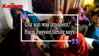 Our son was innocent, Hajin Payeen family says