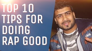 Top 10 Tips For Rap Writer Who Stuggle more | HINDI RAP 2019