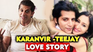 Karanvir Bohra OPENS On His FIRST MEETING With Teejay | Karanvir -Teejay Love Story