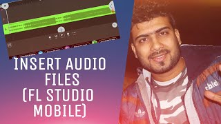 How To AddInsertImport Music Beats In FL STUDIO MOBILE | HINDI