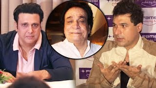 Kader Khans Son Disappointed With Govinda Says He Didn't Call Us Even Once