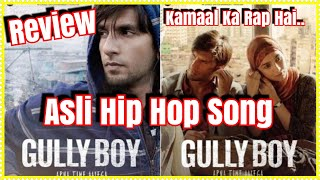 #AsliHipHop Rap Review From #GullyBoy