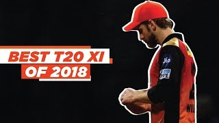 Best T20 XI of the year 2018 from all the leagues around the world