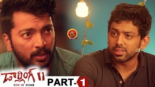 Darling 2 Full Movie Part 1 - 2018 Telugu Horror Movies - Kalaiyarasan, Rameez Raja, Maya