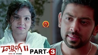 Darling 2 Full Movie Part 3 - 2018 Telugu Horror Movies - Kalaiyarasan, Rameez Raja, Maya