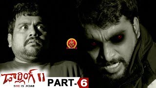 Darling 2 Full Movie Part 6 - 2018 Telugu Horror Movies - Kalaiyarasan, Rameez Raja, Maya