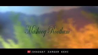 #KcEntertainment:Kashmiri Song Mashooq Rothum By Shaukat Zargar(All rights reserved Kashmir Crown