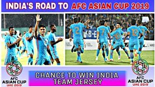 Road of India in AFC ASIAN CUP 2019 || Giveaway News Indian football team jersey ||