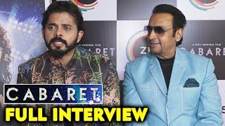 CABARET Movie | Sreesanth And Gulshan Grover FULL INTERVIEW