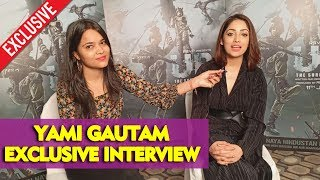 Uri: The Surgical Strike | Yami Gautam's Exclusive Interview