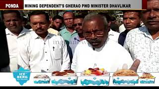 Mining dependent's gherao PWD Minister