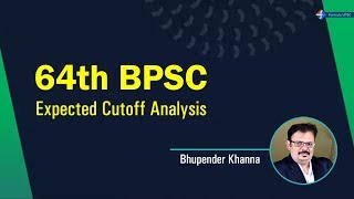 64th BPSC Expected Cutoff Analysis By Bhupender Khanna   Bihar Public Service Commission 2018