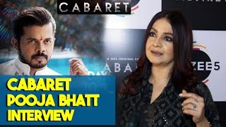 Cabaret Movie | Pooja Bhatt Full Interview | Sreesanth Gulshan Grover