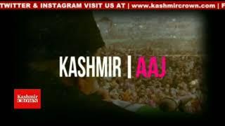 #Kashmir crown news Kashmir Crown presents Kashmir Aaj with Basharat Mushtaq 8th January 2019