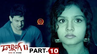 Darling 2 Full Movie Part 10 - 2018 Telugu Horror Movies - Kalaiyarasan, Rameez Raja, Maya