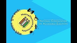 National Consultation on #AccessibleElections - Event Movie