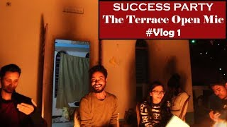 SUCCESS Party of The Terrace Open Mic 2018 | Swattik's Vlog 1