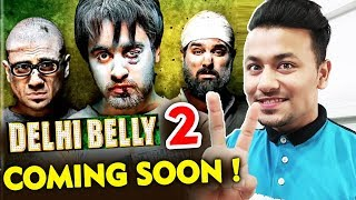 DELHI BELLY 2 Starring Aamir Khan Imran Khan Vir Das, Kunaal Roy Kapur Coming Soon