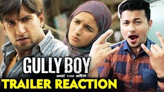 GULLY BOY Trailer REACTION | REVIEW | Ranveer Singh, Alia Bhatt