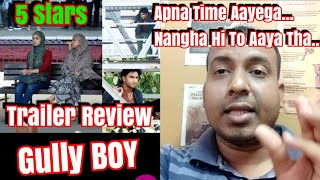 #GullyBoy Detailed Trailer Review l Why This Movie Will Changed Indian Rapping In Big Way?