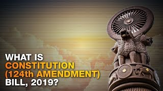 EWS Reservation: Constitution (One Hundred and Twenty-Fourth Amendment) Bill, 2019, explained