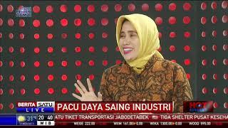 Hot Economy: Pacu Daya Saing Industri #3