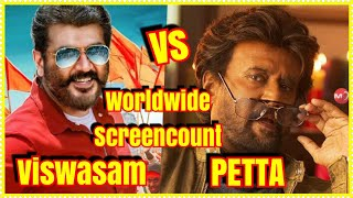#Viswasam Vs #PETTA Worldwide Screencount Details l Ajith Vs Rajinikanth