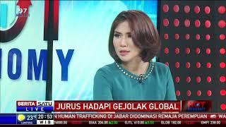 Hot Economy: Jurus Hadapi Gejolak Global #4