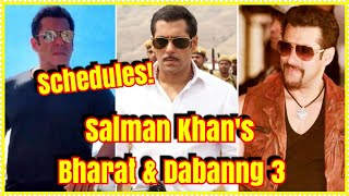 #SalmanKhan Shooting Schedule Of Bharat And Dabangg 3 In 2019