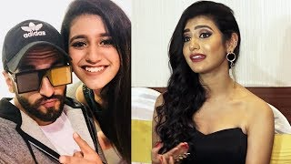 Priya Prakash Varrier On Meeting Ranveer Singh For FIRST TIME