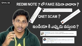 QNA 33: Qnet scam,readmi note 7 pro launch date india,Redmi Note 7 Fake 48MP Camera
