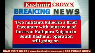 Kulgam Encounter: Two militants killed, operation on