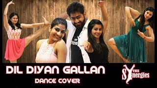 Dil Diyan Gallan Dance Cover | Tiger Zinda Hai | Salman Khan | Katrina Kaif | The Synergies