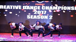 SOUL OF STREET CREW || 2nd place|| Group|| Creative Dance Championship|| Season 2|| 2017|| India