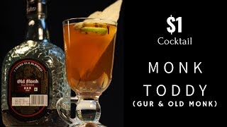 One Dollar Cocktail | Cocktail with Old Monk Rum & Gur | Monk Toddy Cocktail | Dada Bartender | $1