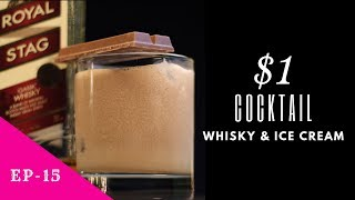 One Dollar Cocktail with Royal Stag Whisky | $1 Cocktail | How to make Whisky Cocktail | Ep 15