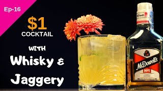 One Dollar Cocktail With McDowell's No1 Whisky & Gur | $1 Cocktail | Dada Bartender | Cocktail