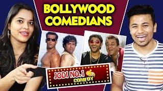 BOLLYWOOD'S BEST COMEDY DUOS    Salman-Govinda, Sanjay Dutt-Arshad Warsi, Kader-Govinda