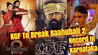#KGF To Break Baahubali 2 Lifetime Record In Karnataka