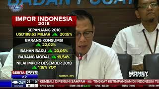Total Impor Indonesia Sepanjang 2018 Capai 188,63 Miliar Dolar AS