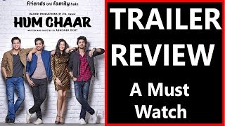 #HumChaar Trailer REVIEW I A Must Watch Film