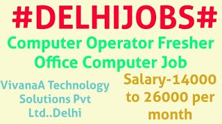 #DELHI#JOBS  |Jobs near me | DELHI | For Freshers and Graduates | No experience | At home |Part time