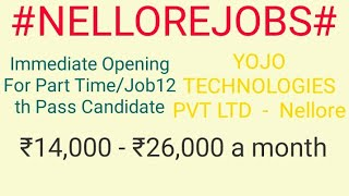 #NELLORE#JOBS  near me|Jobs in NELLORE  For Freshers and Graduates | No experience |